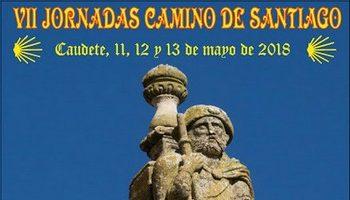 Caudete celebrará las VII Jornadas del Camino de Santiago del 11 al 13 de mayo