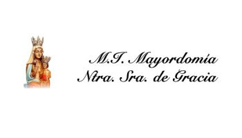 La M.I. Mayordomía y Cofradía de Ntra. Sra. de Gracia celebrará su primera cena de sobaquillo el 28 de julio