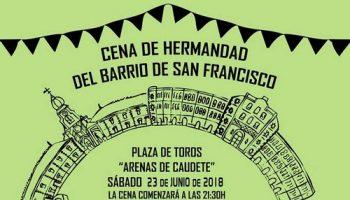 El 23 de junio se celebrará la Cena de Hermandad del Barrio San Francisco