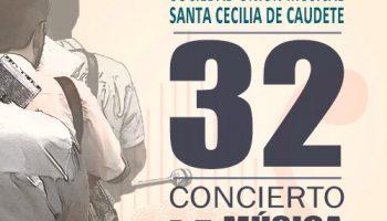 El día 31 de agosto se celebrará el 32 Concierto Festero de la Sociedad Unión Musical Santa Cecilia de Caudete