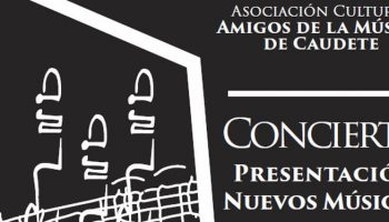 El próximo sábado tendrá lugar en el Auditorio Municipal un concierto a cargo de la Asociación Cultural Amigos de la Música de Caudete
