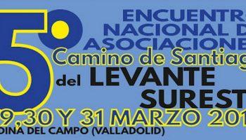 Caudete asistirá al V Encuentro Nacional de Asociaciones del Camino de Santiago del Levante-Sureste