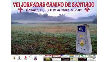 El próximo viernes, 17 de mayo, comienzan en Caudete las VIII Jornadas del Camino de Santiago