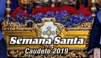 Horarios y actividades de la Semana Santa 2019 en Caudete