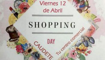Mañana, 12 de abril, se celebra el Shopping Day en Caudete