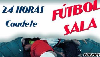 El 19 y 20 de julio se celebrarán las 24 horas de Fútbol - Sala en Caudete