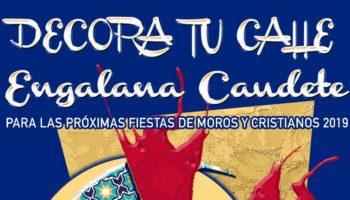 Nueva edición del concurso 'Decora tu calle. Engalana Caudete' para las Fiestas 2019