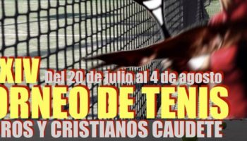 El XXXIV Torneo Nacional de Tenis 'Moros y Cristianos' de Caudete reúne este año a jugadores de alto nivel