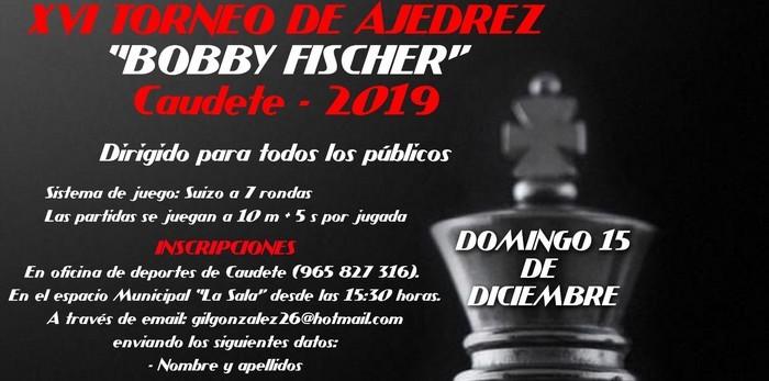 El Torneo de Ajedrez 'Bobby Fischer' se celebrará el domingo 15 de diciembre, Caudete Digital - Noticias y actualidad de Caudete (Albacete)