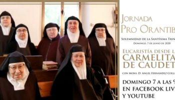 Hoy, conmemoración de la Santísima Trinidad, el Obispo de Albacete celebrará una Eucaristía con las Monjas Carmelitas de Caudete