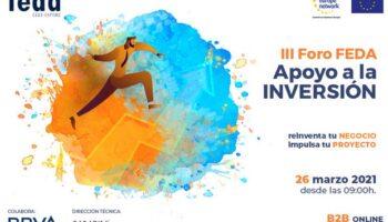 FEDA convoca el III Foro de Apoyo a la Inversión para evaluar el escenario actual e impulsar el negocio empresarial