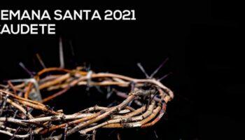 Actos de la Cuaresma y la Semana Santa 2021 en Caudete