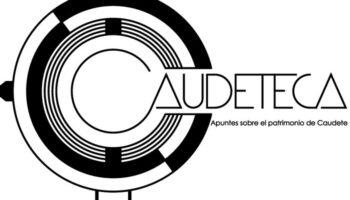 Caudeteca, un nuevo canal para conocer el patrimonio cultural de Caudete