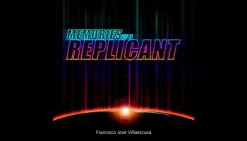 'Memories of a Replicant', el último trabajo publicado por Francisco José Villaescusa