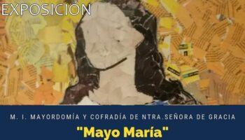 Hoy se inaugura la exposición 'Mayo María' en la Sala 'José Pérezgil'
