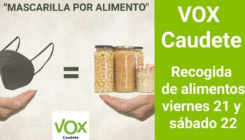 Vox Caudete organiza una campaña de recogida de alimentos para hoy y mañana