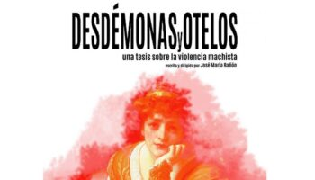 'Desdémonas y Otelos', teatro y reflexión sobre la realidad machista de nuestra sociedad