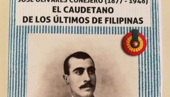 El 26 de junio se presenta el libro 'José Olivares Conejero (1877-1948). El caudetano de los últimos de Filipinas'