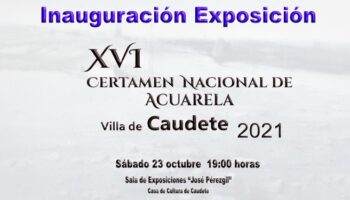 Hoy se inaugura el XVI Certamen Nacional de Acuarela 'Villa de Caudete'